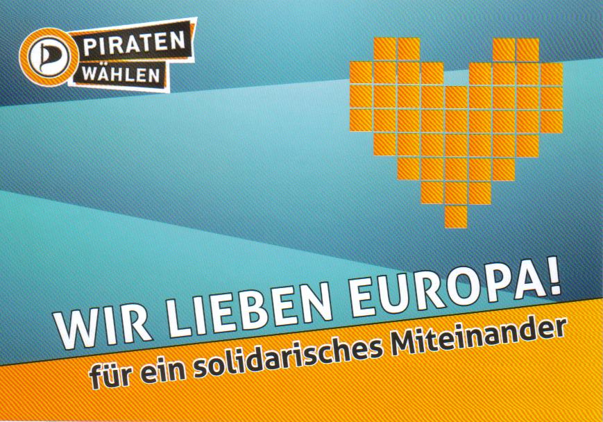 Piraten lieben Europa - es muss was geändert werden!